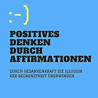 Positives Denken durch Affirmationen Titelbild