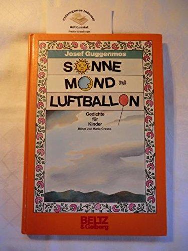 Sonne, Mond und Luftballon. ( Ab 7 J.). (5304 172). Gedichte für Kinder