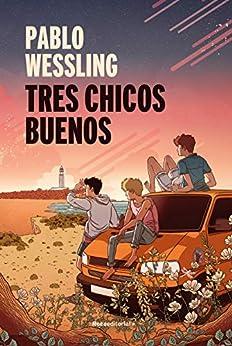 Tres chicos buenos (Novela) PDF EPUB Gratis descargar completo