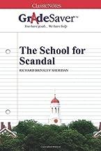 GradeSaver (TM) ClassicNotes: The School for Scandal