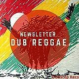 Newsletter - Dub Reggae