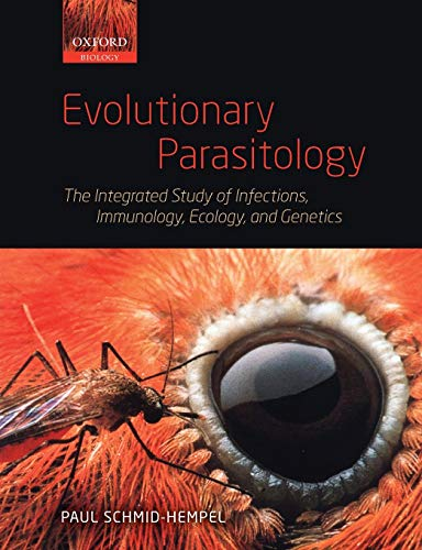 Evolutionary Parasitology: The Integrated Study of Infections, Immunology, Ecology, and Genetics