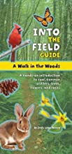 [(A Walk in the Woods : Into the Field Guide)] [By (author) Emily Laber Warren ] published on (June, 2013)