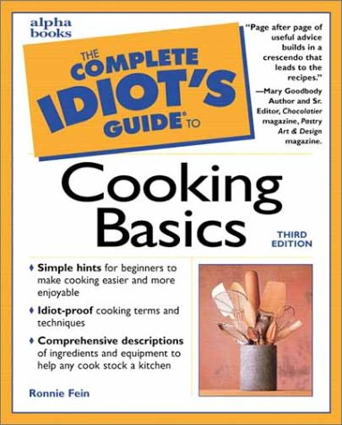 Complete Idiot's Guide to Cooking Basics, Third Edition