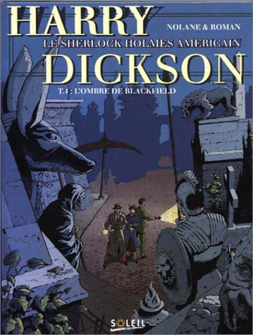 Harry Dickson, tome 4 : L' ombre de Blackfield
