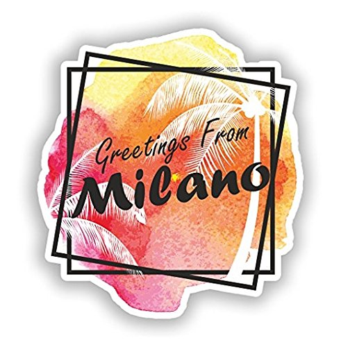 Greetings from Milano Vinyl Stickers - Sticker Graphic - Auto, Wall, Laptop, Cell, Truck Sticker for Windows, Cars, Trucks