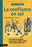 La Confiance en soi - Bayard - 18/10/2001
