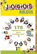 Jogos Bíblicos. 175 Atividades Criativas Para o Ministério Infantil