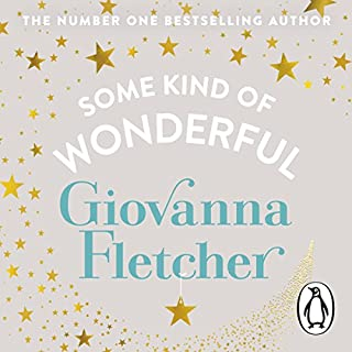 Some Kind of Wonderful                   By:                                                                                                                                 Giovanna Fletcher                               Narrated by:                                                                                                                                 Emily Atack                      Length: 8 hrs and 17 mins     1 rating     Overall 5.0