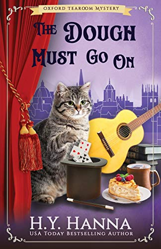 The Dough Must Go On (Oxford Tearoom Mysteries ~ Book 9): The Oxford Tearoom Mysteries - Book 9