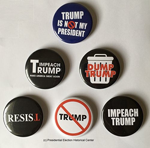 PresidentialElection Anti Trump, Resist and Impeach Trump Buttons - Set of 6 That Measure 2.25