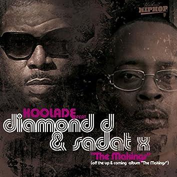 The Makings (feat. Diamond D & Sadat X)