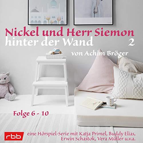 Nickel und Herr Siemon hinter der Wand 2 cover art