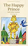 The Happy Prince & Other Stories (Wordsworth Children's Classics)