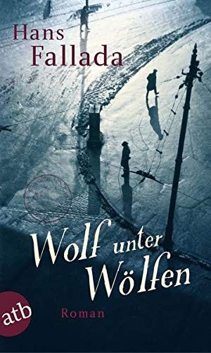 Wolf unter Wölfen: Roman