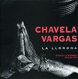 Songtexte von Chavela Vargas - La Llorona