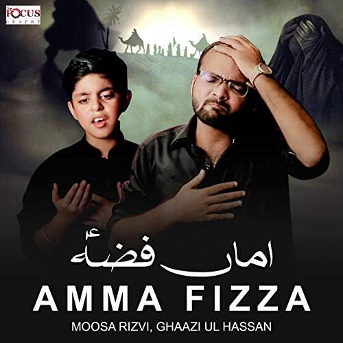 Moosa Rizvi & Ghaazi Ul Hassan