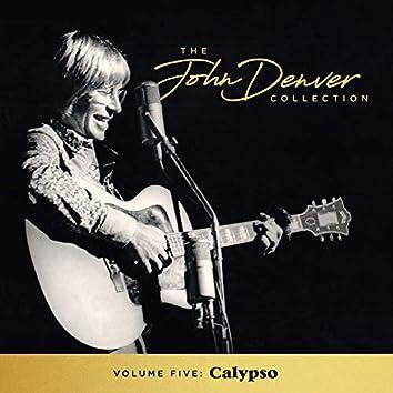 The John Denver Collection, Vol 5: Calypso