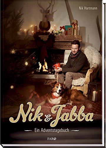 Nik & Jabba: Ein Adventstagebuch