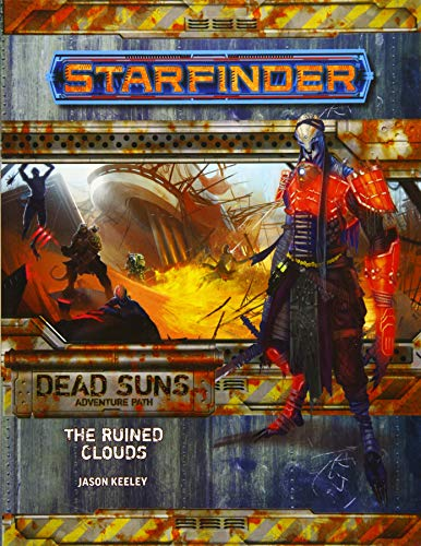 Starfinder Adventure Path: The Ruined Clouds (Dead Suns 4 of 6) (Starfinder Adventure Path Spli)