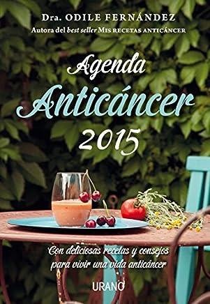 Agenda anticancer 2015 (Spanish Edition) by Odile Fernandez (2014-10-21)