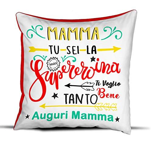 quickgadget Idea Arredo Casa Regalo Cuscino Festa della Mamma, Compleanno, Mamma tu Sei la mia spereroina, Ti Voglio Bene Tanto Auguri Mamma