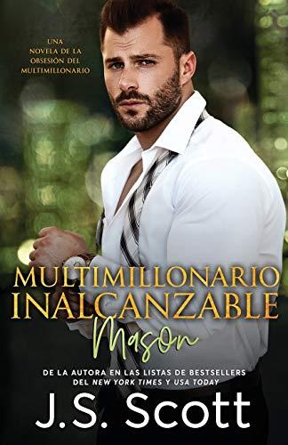Multimillonario Inalcanzable Mason: La Obsesión del Multimillonario: 14