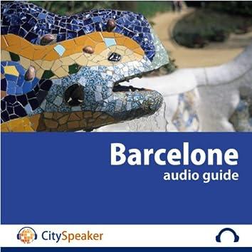 Barcelone - Audio Guide CitySpeaker