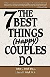The 7 Best Things (Happy) Couples Do