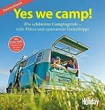 HOLIDAY Reisebuch: Yes we camp! Deutschland: Die schönsten Campingziele - Eva Stadler