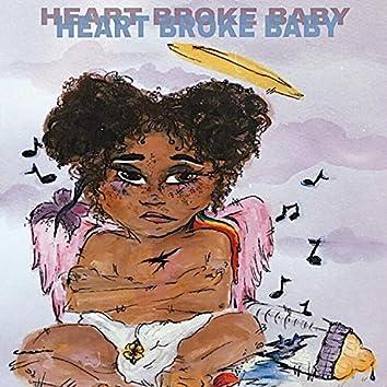 Heart Broke Baby