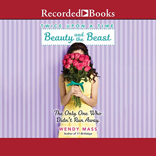 Beauty and the Beast, the Only One Who Didn't Run Away audiobook cover art