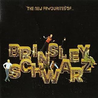 New Favourites of Brinsley Schwarz by BRINSLEY SCHWARZ (2016-01-13)