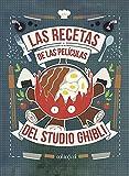 Las recetas de las películas del Studio Ghibli: 1 (Cook&Play)