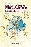 Die Drohnen des Monsieur Leclerq: Kolumnen