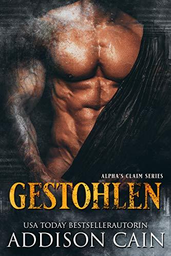 Gestohlen (Alpha's claim series 4)