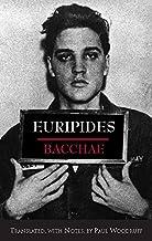 Bacchae (Hackett Classics)