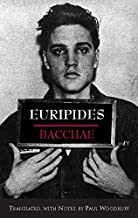 bacchae by euripides translation by paul woodruff
