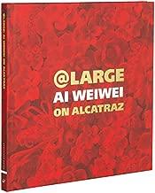 At Large: Ai Weiwei on Alcatraz