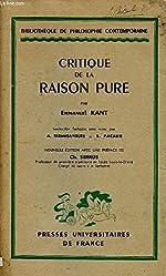 CRITIQUE DE LA RAISON PURE de KANT EMMANUEL