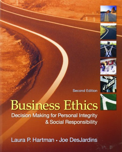 Business Ethics: Decision-Making for Personal Integrity &...