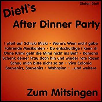 Dietl's After Dinner Party - zum Mitsingen