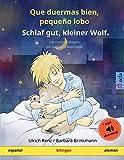 Que duermas bien, pequeño lobo – Schlaf gut, kleiner Wolf (español – alemán): Libro infantil bilingüe con audiolibro descargable (Sefa Libros Ilustrados En DOS Idiomas)
