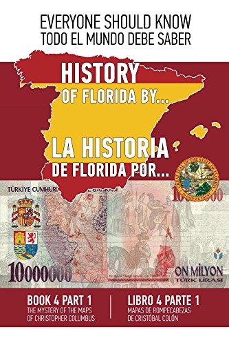 La historia de Florida por... Libro 4 Parte 1: Mapas de ...