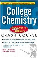 College Chemistry: Crash Course (Schaum's Easy Outline)