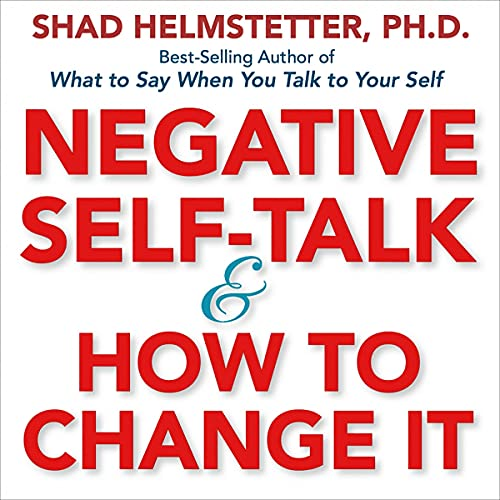 Couverture de Negative Self-Talk and How to Change It