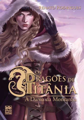 A Dama da Montanha (Os Dragões de Titânia Livro 3) (Portuguese Edition)