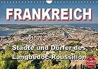 Frankreich - Staedte und Doerfer des Languedoc-Roussillon (Wandkalender 2022 DIN A4 quer): 12 schoene Motive aus dem Languedoc-Roussillon (Geburtstagskalender, 14 Seiten )