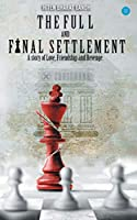 The Full and Final Settlement
