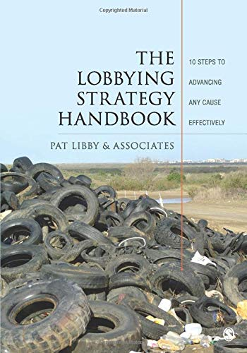 The Lobbying Strategy Handbook: 10 Steps to Advancing Any Cause Effectively